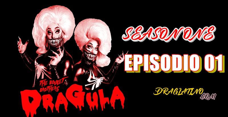 Dragula Season 1 Ep 01