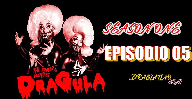 Dragula Season 1 Ep 05