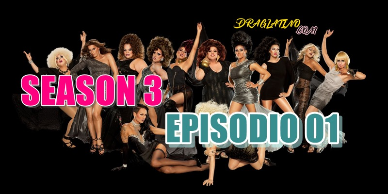 Rupaul´s Drag Race Season 3 Ep01