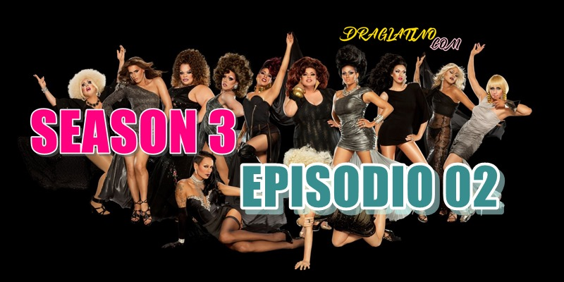 Rupaul´s Drag Race Season 3 Ep02