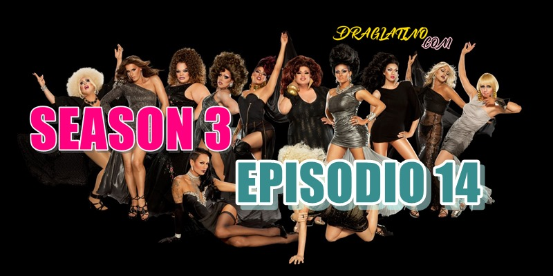 Rupaul´s Drag Race Season 3 Ep14