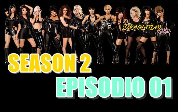 Rupaul´s Drag Race Season 2 Ep 01