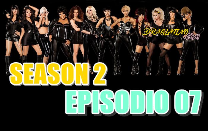 Rupaul´s Drag Race Season 2 Ep 07