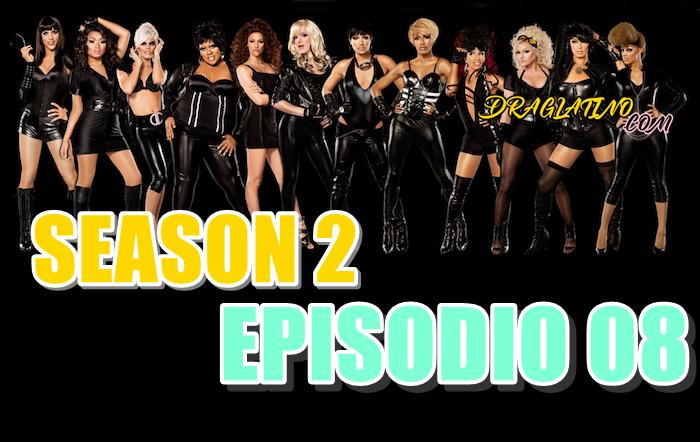 Rupaul´s Drag Race Season 2 Ep 08