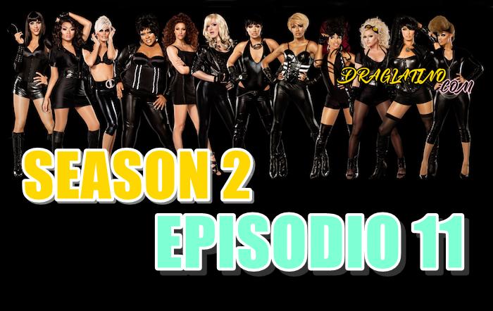 Rupaul´s Drag Race Season 2 Ep 11
