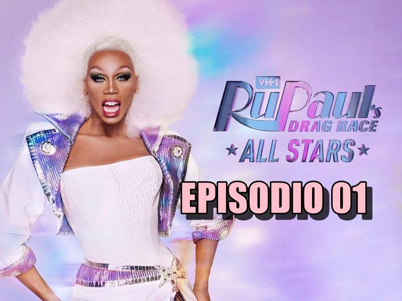 Rupaul´s Drag Race All Stars 4 Ep 01