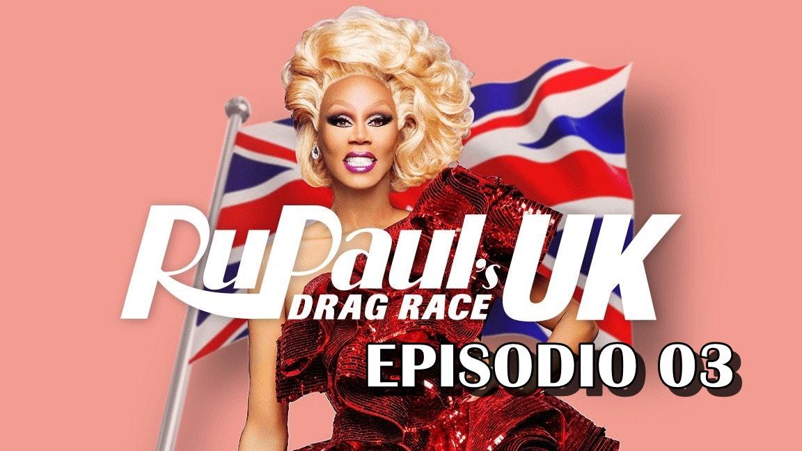 Drag Race UK Season 01 Ep03