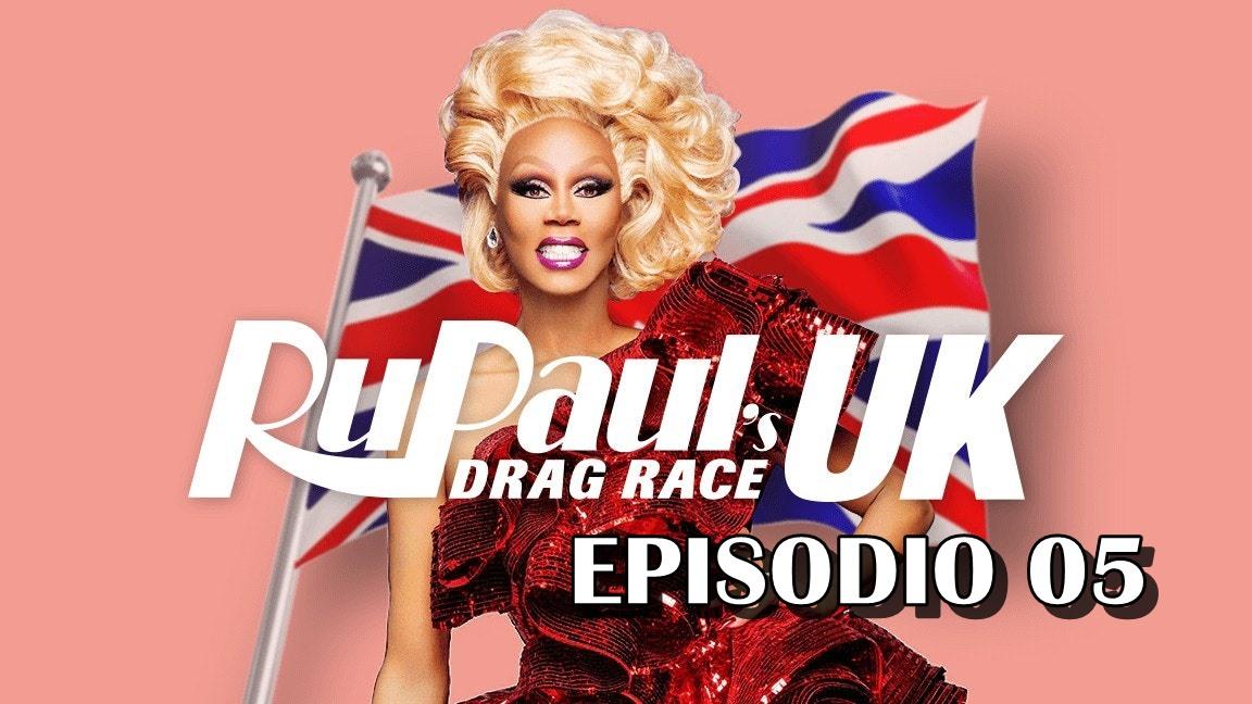 Drag Race UK Season 01 Ep05