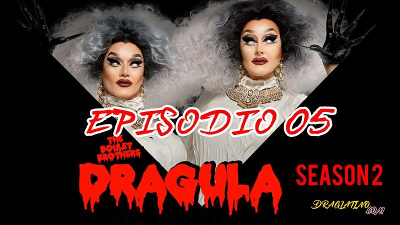 Dragula Season 2 Ep 05