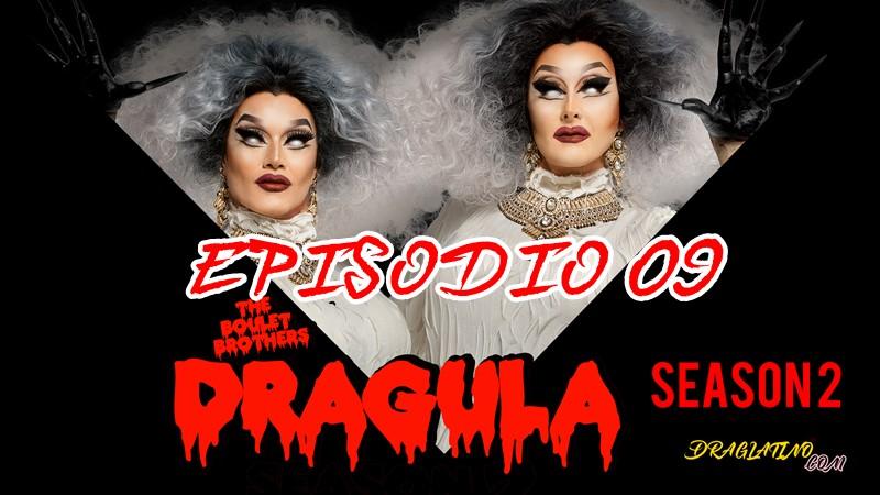 Dragula Season 2 Ep 09
