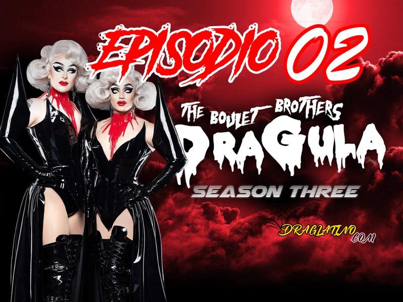 Dragula Season 3 Ep 02