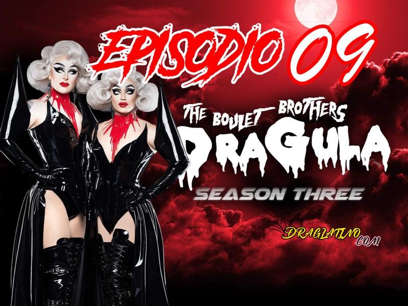 Dragula Season 3 Ep 09