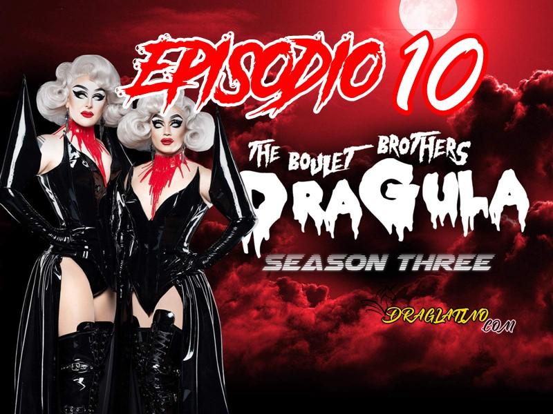 Dragula Season 3 Ep 10