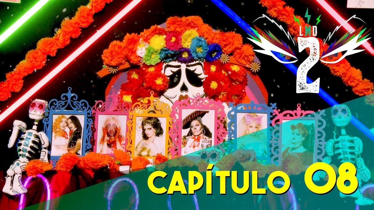 """LA MÁS DRAGA 2 Capítulo 08 """"DÍA DE MUERTAS"""""""