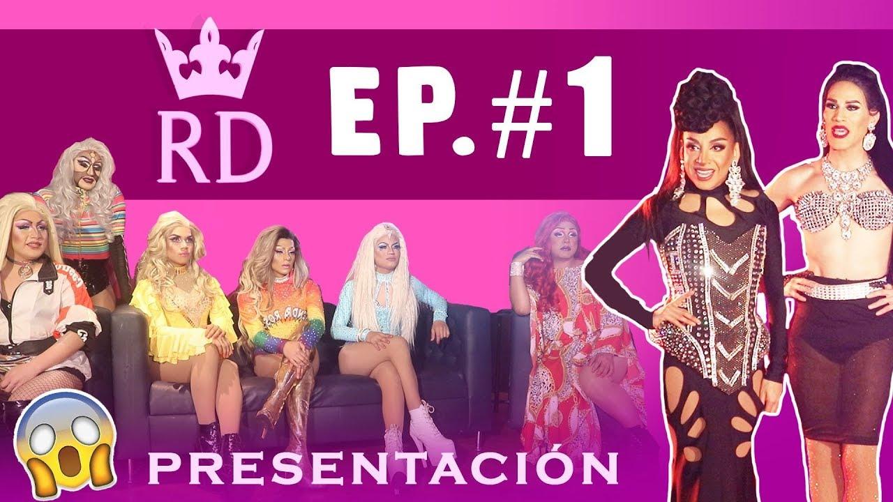 REINA DRAG EP 1 : PRESENTACIÓN