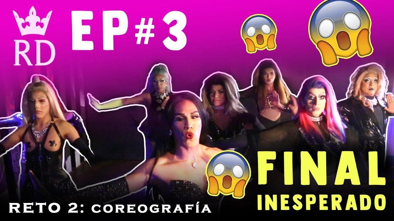 """REINA DRAG EP 3: COREOGRAFÍA """"YOU MAKE"""""""