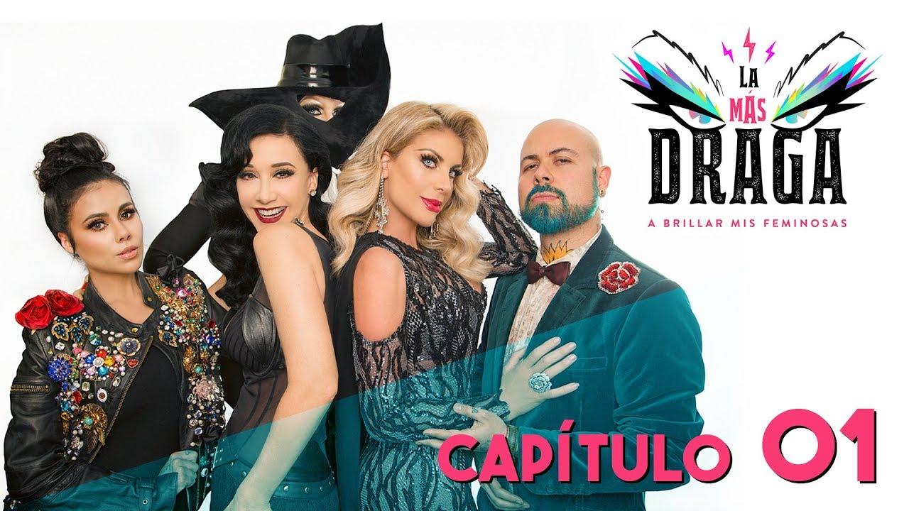 """LA MÁS DRAGA Capítulo 01 """"La Más Diva"""""""