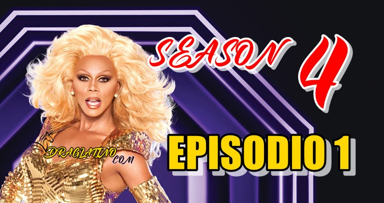 Rupaul´s Drag Race Season 4 Ep 01
