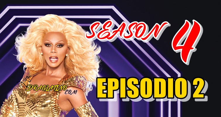 Rupaul´s Drag Race Season 4 Ep 02