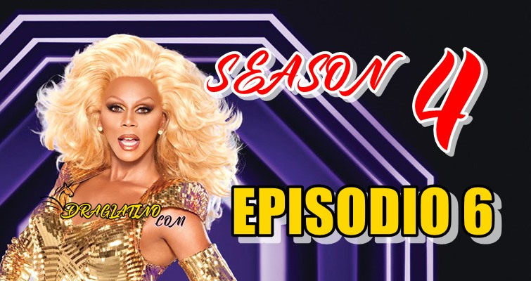 Rupaul´s Drag Race Season 4 Ep 06