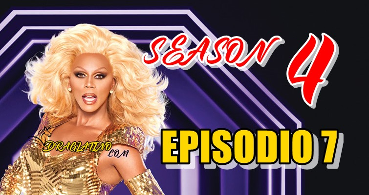 Rupaul´s Drag Race Season 4 Ep 07