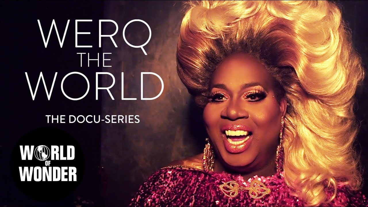 Werq The World: Latrice Royale