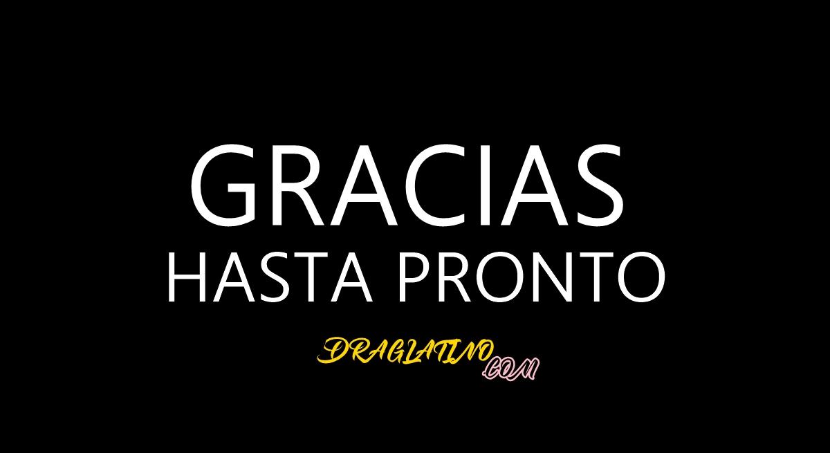 GRACIAS !!! HASTA PRONTO