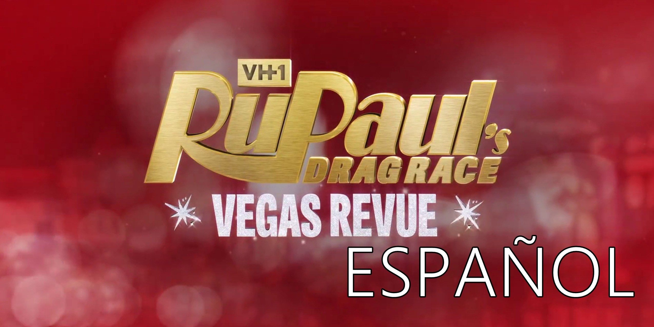RuPaul's Drag Race: Vegas Revue: 1×1