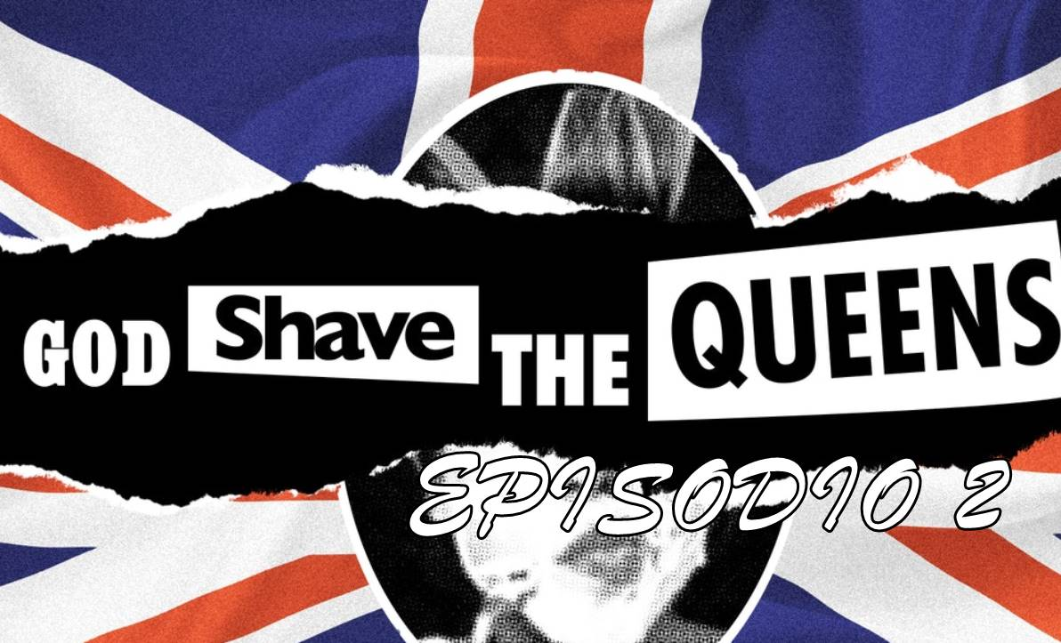God Shave The Queens: Newcastle, New Show EP2 ESPAÑOL