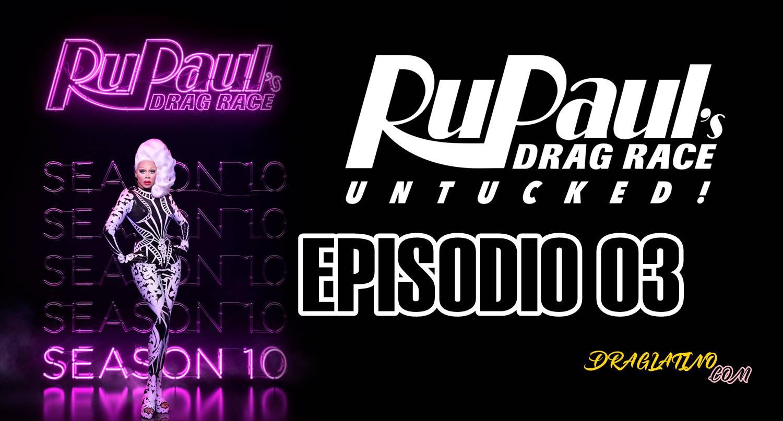 UNTUCKED SEASON 10 EP 3 ESPAÑOL