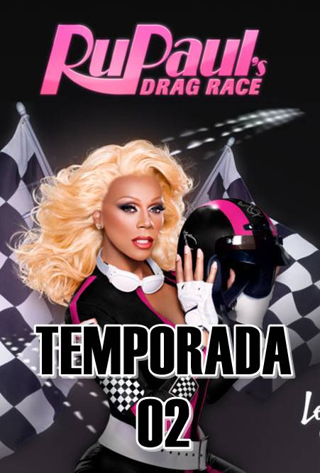 DRAG RACE TEMPORADA 2