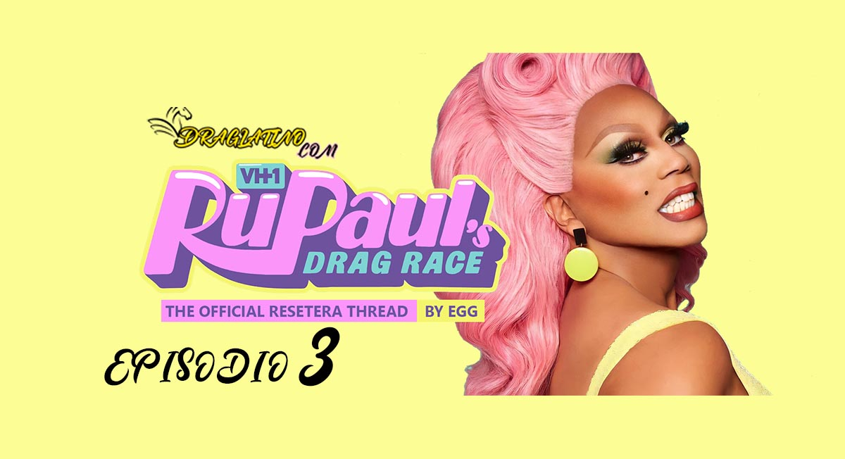 DRAG RACE SEASON 13 EPISODIO 3 ESPAÑOL