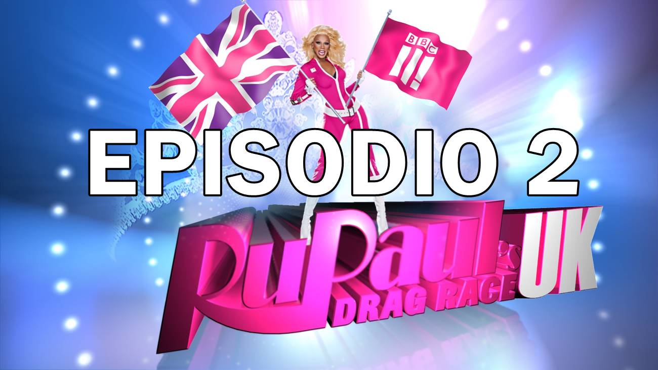 RuPaul's Drag Race UK: 2×2
