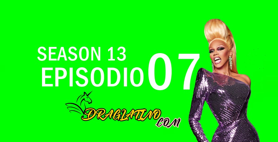RuPaul: Carrera de drags: 13×7