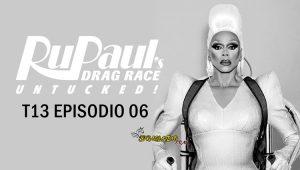 RuPaul's Drag Race: Untucked: 13×6