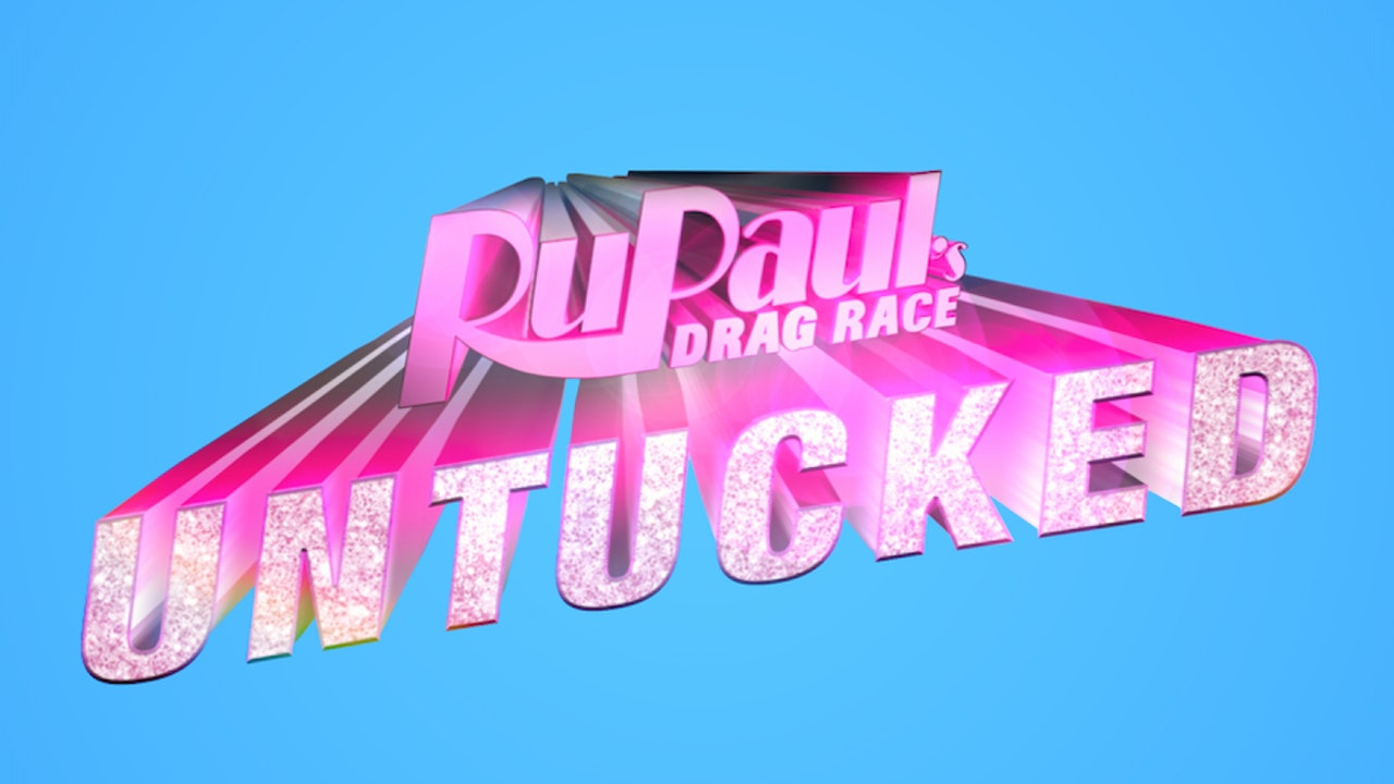 RuPaul's Drag Race: Untucked: 10×12