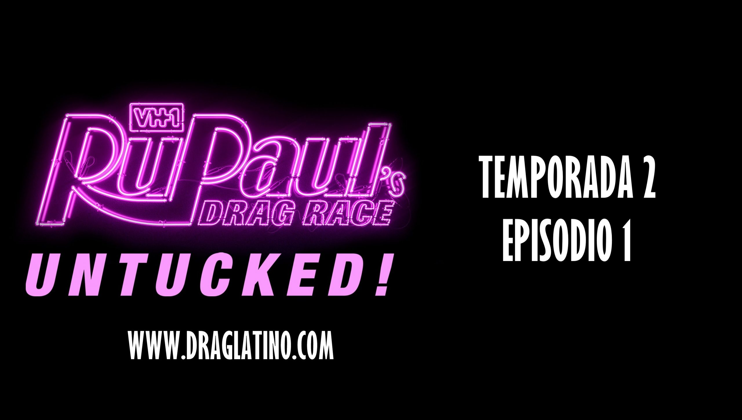 RuPaul's Drag Race: Untucked: 2×1