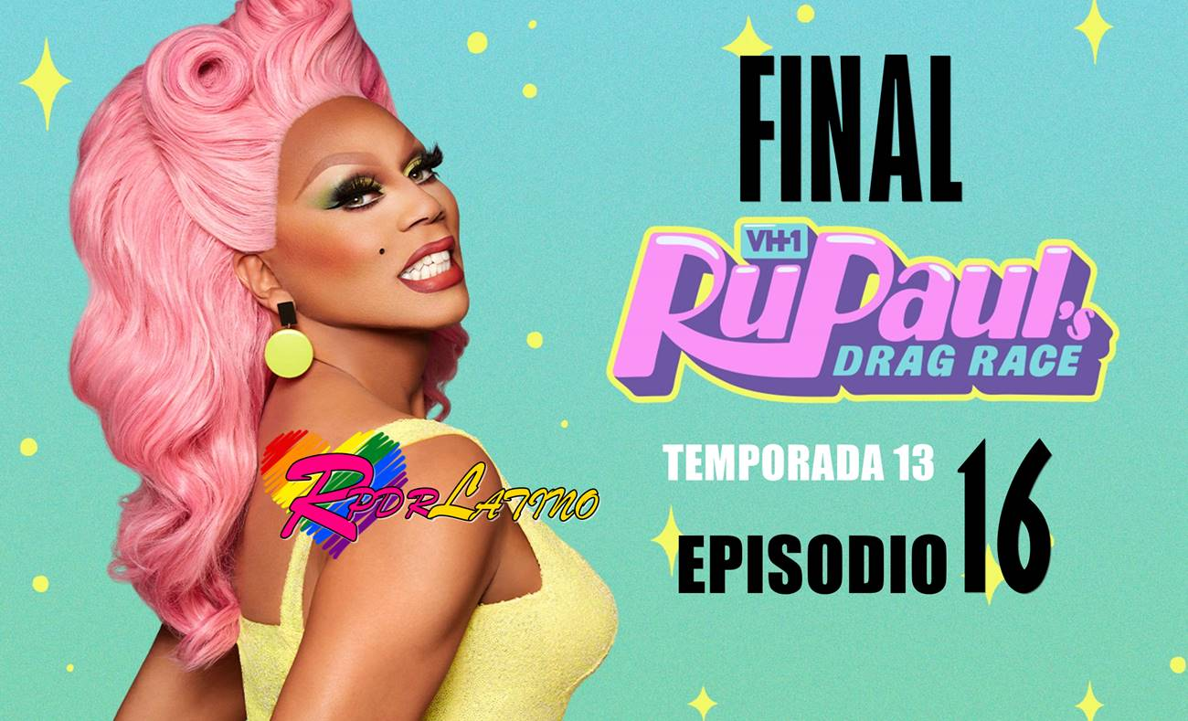 RuPaul: Carrera de drags: 13×16