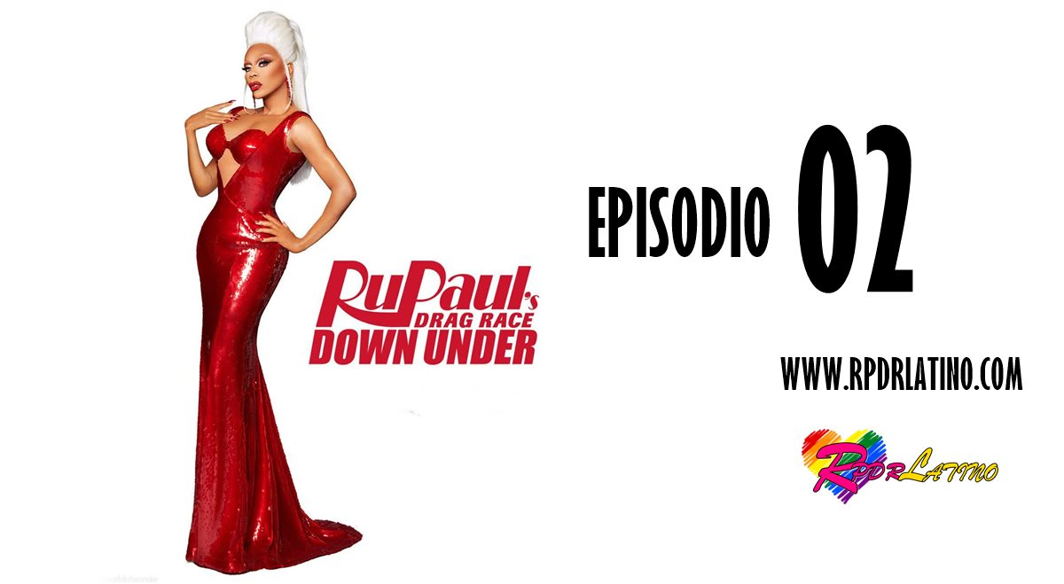 Rupaul´s Drag Race Down Under: 1×2