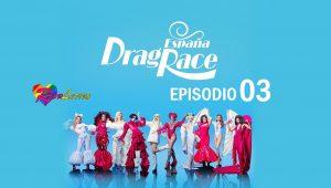 Drag Race España: 1×3