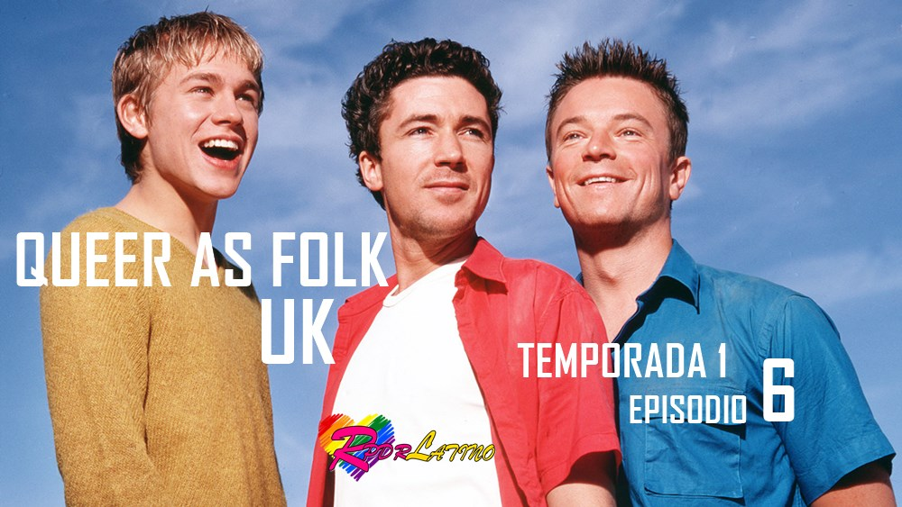 Queer as Folk UK: 1×6