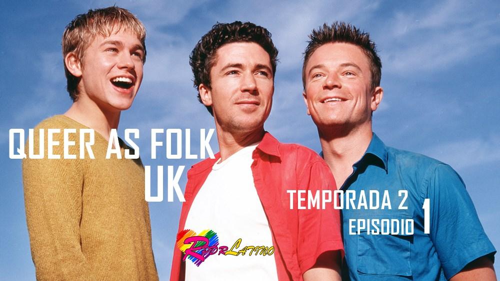 Queer as Folk UK: 2×1