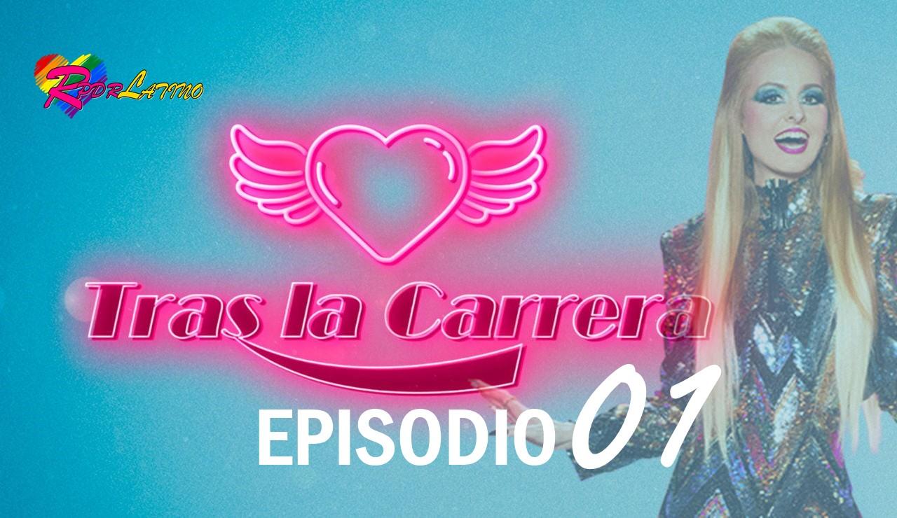 Tras La Carrera: EP 1X1