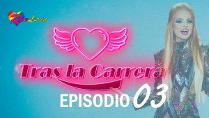 Tras La Carrera: EP 1X3