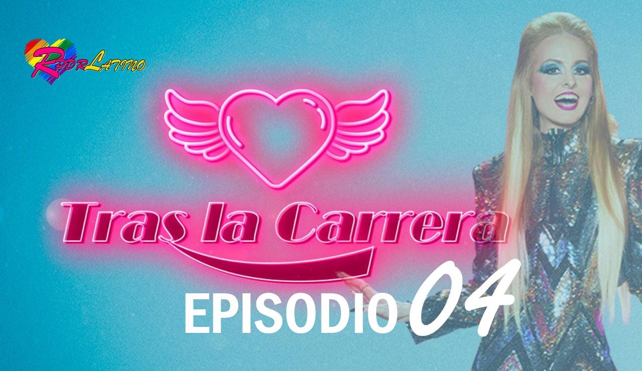 Tras La Carrera: EP 1X4