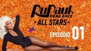 RuPaul's Drag Race All Stars: 6×1