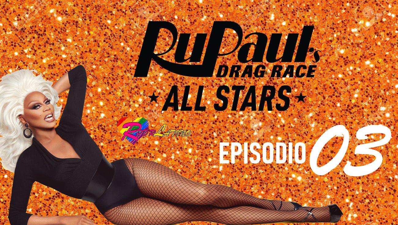 RuPaul's Drag Race All Stars: 6×3