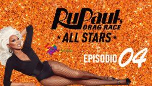 RuPaul's Drag Race All Stars: 6×4