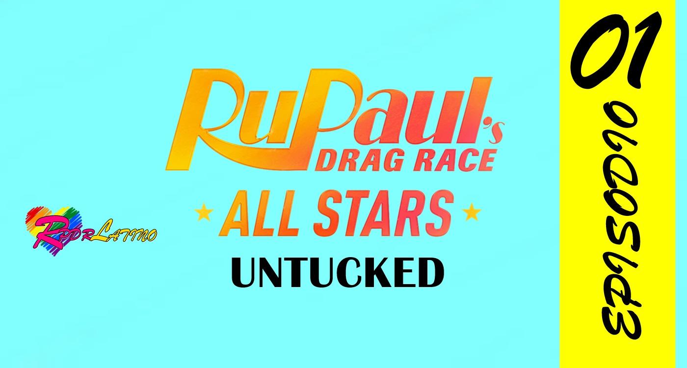 RuPaul's Drag Race All Stars: Untucked!: 6×1