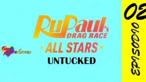 RuPaul's Drag Race All Stars: Untucked!: 6×2